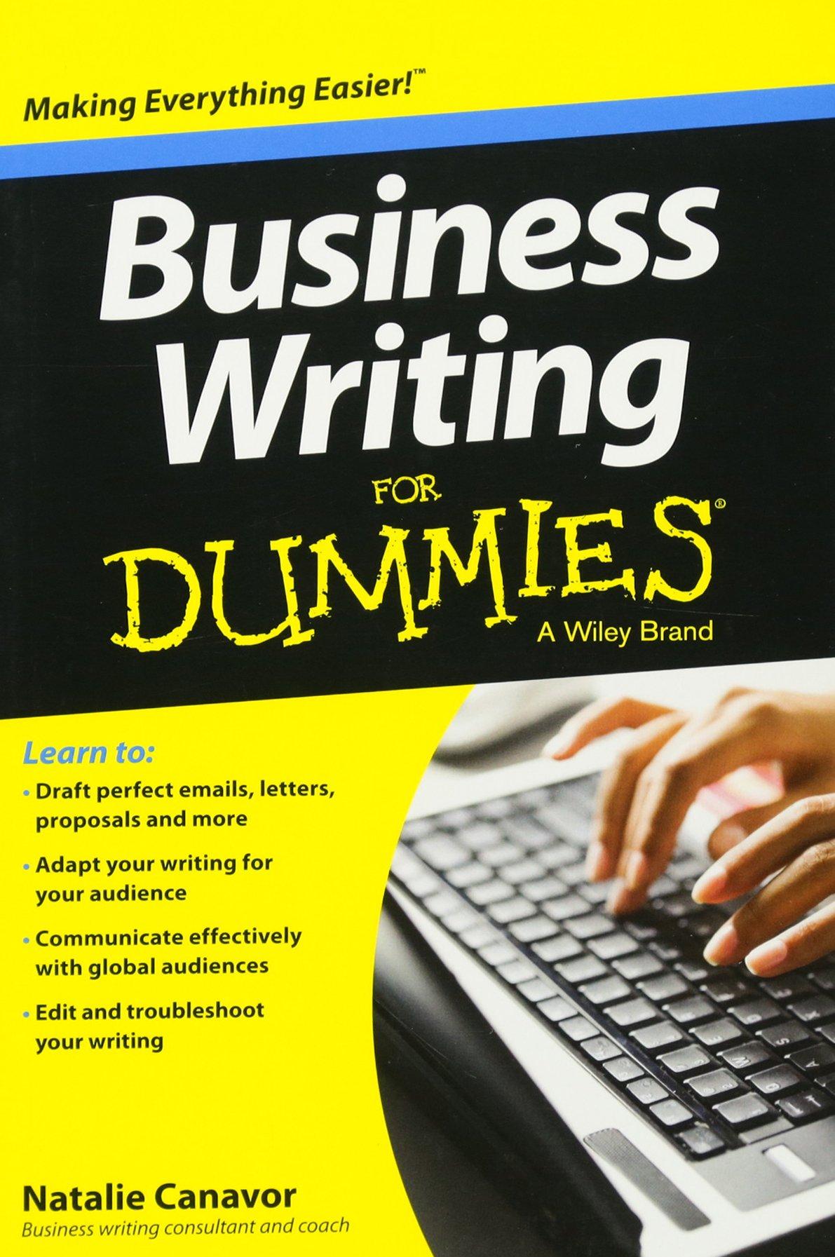 Business Writing For Dummies: Natalie Canavor: 9781118583647: Amazon.com:  Books