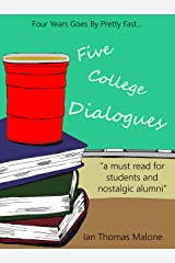 Five College Dialogues (The Dialogues Book 1) Kindle Edition