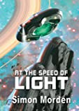 At The Speed of Light (NewCon Press Novellas Set 1)