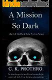 A Mission So Dark (The Dark Solar System Series)