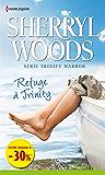 Refuge à Trinity : (promotion) Série Trinity Harbor, vol. 1