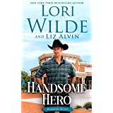 Handsome Hero: A Clean and Wholesome Contemporary Western Romance (Handsome Devils Book 7)