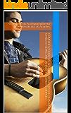 Como Descobrir os Acordes (Posições) de Qualquer Canção sem Cópia de Forma Rápida e Simples: O Segredo do Acompanhamento pelo Método dos 16 Acordes