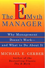 The E-Myth Manager: Leading Your Business Through Turbulent (English Edition) Edición Kindle