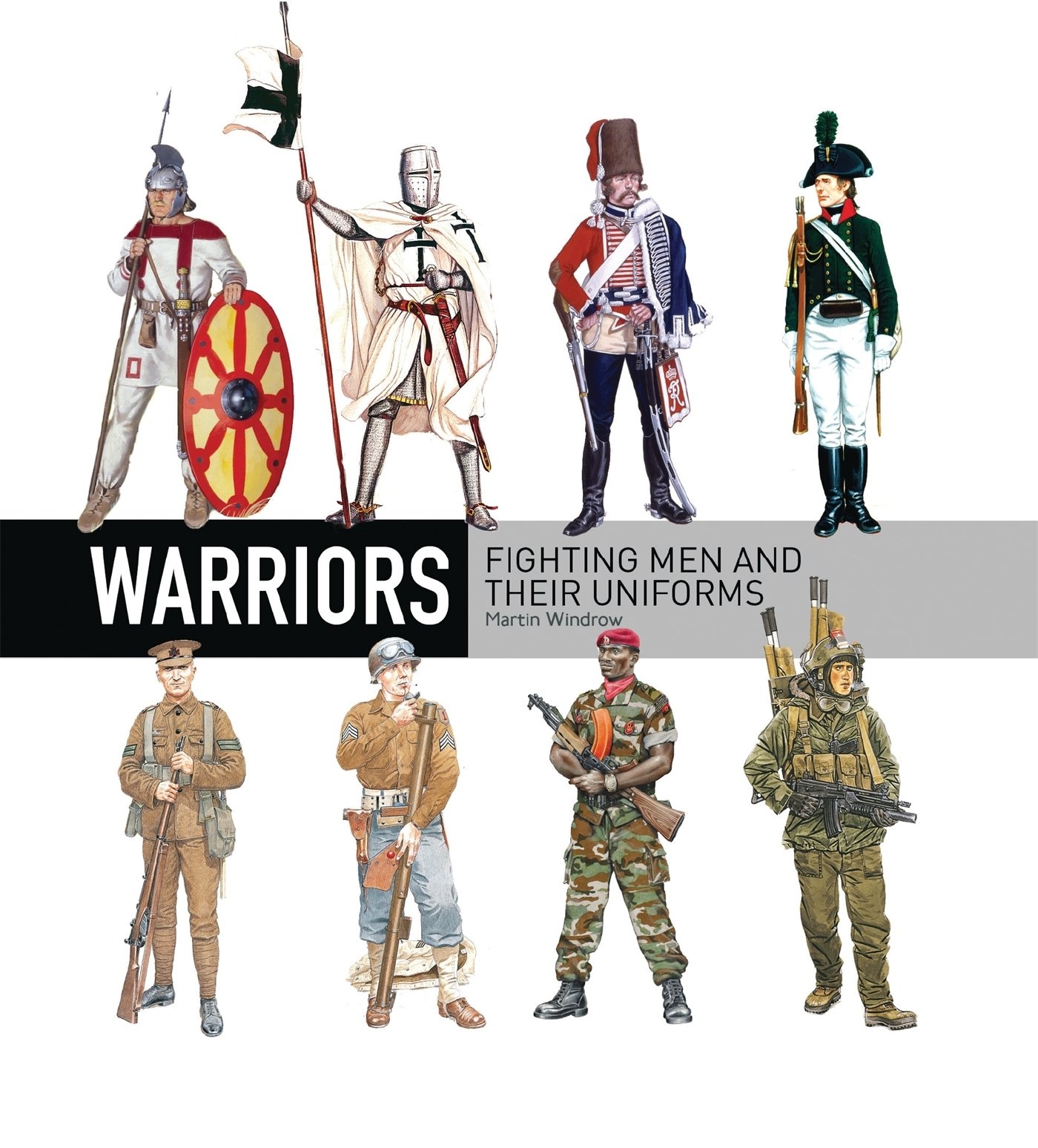 Read Online Warriors: Fighting men and their uniforms (General Military) pdf epub