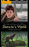 Darwin's World: An Epic of Survival (The Darwin's World Series Book 1)