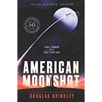 American Moonshot: John F. Kennedy and the Great Space Race: Young Readers' Edition
