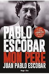 Pablo Escobar Mon père (French Edition) Kindle Edition