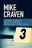 Assume Nothing, Believe Nobody, Challenge Everything: Featuring DI Avison Fluke