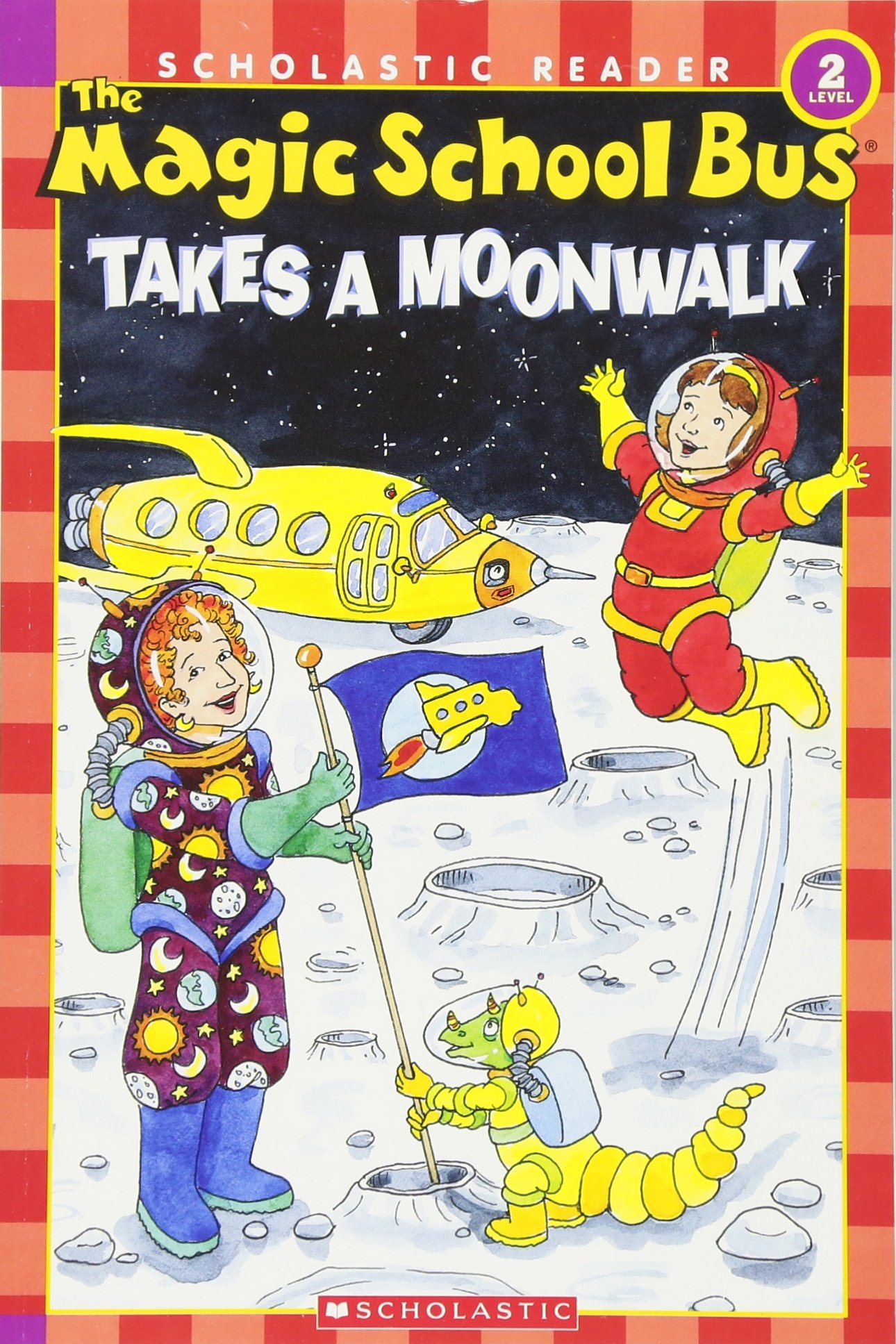The Magic School Bus Takes a Moonwalk (Scholastic Reader, Level 2