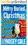 Merry Buried Christmas (Black Cat Cafe Cozy Mystery Series Book 12)