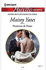 Promessas de Prazer (Harlequin Jessica Especial Livro 11) eBook Kindle
