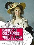 Cahier de coloriages Vigée Le Brun