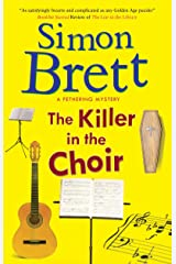 Killer in the Choir, The (A Fethering Mystery Book 19) Kindle Edition