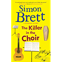 The Killer in the Choir (A Fethering Mystery Book 19)