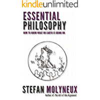Essential Philosophy: How to know what on earth is going on