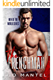 The Frenchman (Men of the World Book 2)