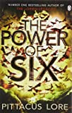 The Power of Six: Lorien Legacies Book 2 (The Lorien Legacies)