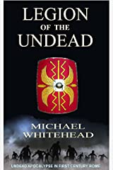 Legion of the Undead Kindle Edition