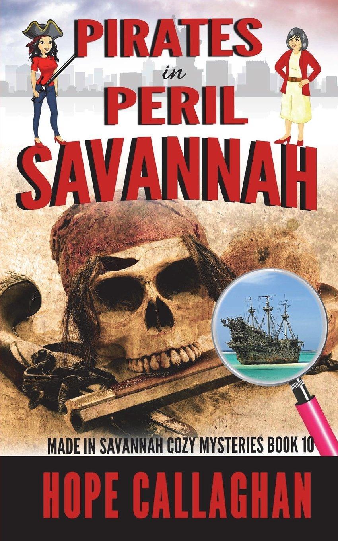 Download Pirates in Peril: A Made in Savannah Cozy Mystery (Made in Savannah Cozy Mysteries Series) (Volume 10) ebook