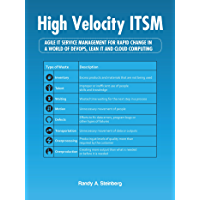High Velocity Itsm: Agile It Service Management for Rapid Change in a World of Devops, Lean It and Cloud Computing (English Edition)