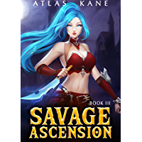 Savage Ascension: Arena Cultivation Book 3 (English Edition)