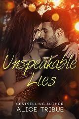 Unspeakable Lies Novella (Unspeakable Truths Book 2)