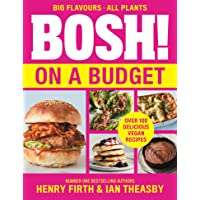 Bosh! On A Budget: From the bestselling vegan authors, comes their latest healthy plant-based cookbook with over 100 new…