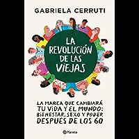 La revolución de las viejas (Spanish Edition)
