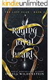 Raging Rival Hearts (The Lost Clan Book 4)