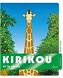 Kirikou et la Girafe (Le coffre à histoires)