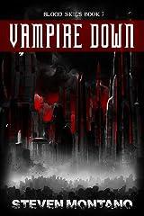 Vampire Down (Blood Skies, Book 7) Kindle Edition