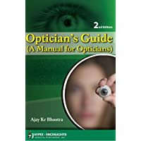 Optician'S Guide (A Manual For Opticians)