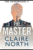 The Master: Gameshouse Novella 3