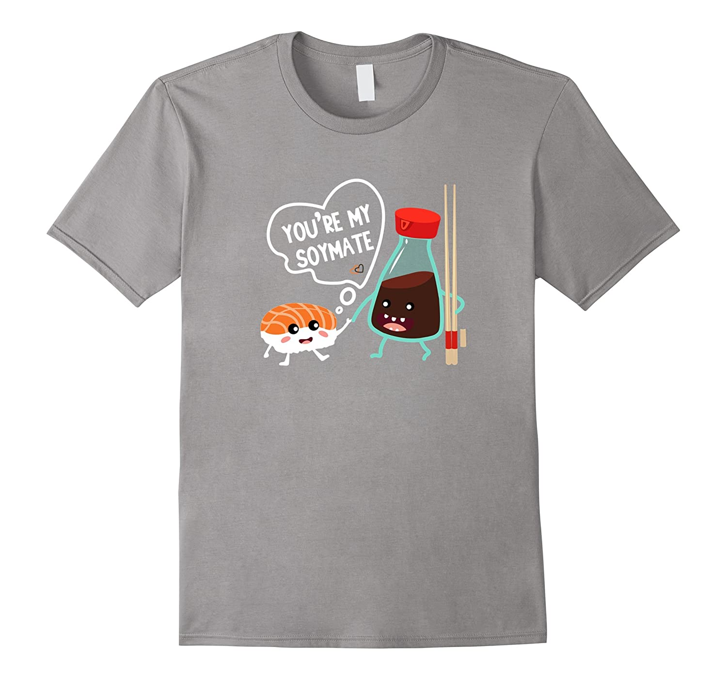 Youre My Soymate Soulmate Sushi Couples Japanese T-Shirt-TH