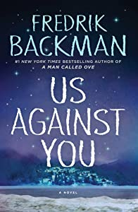 Us Against You: A Novel (Beartown)