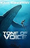 Tone of Voice (Xandri Corelel Book 2)