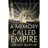 A Memory Called Empire (Teixcalaan, 1)