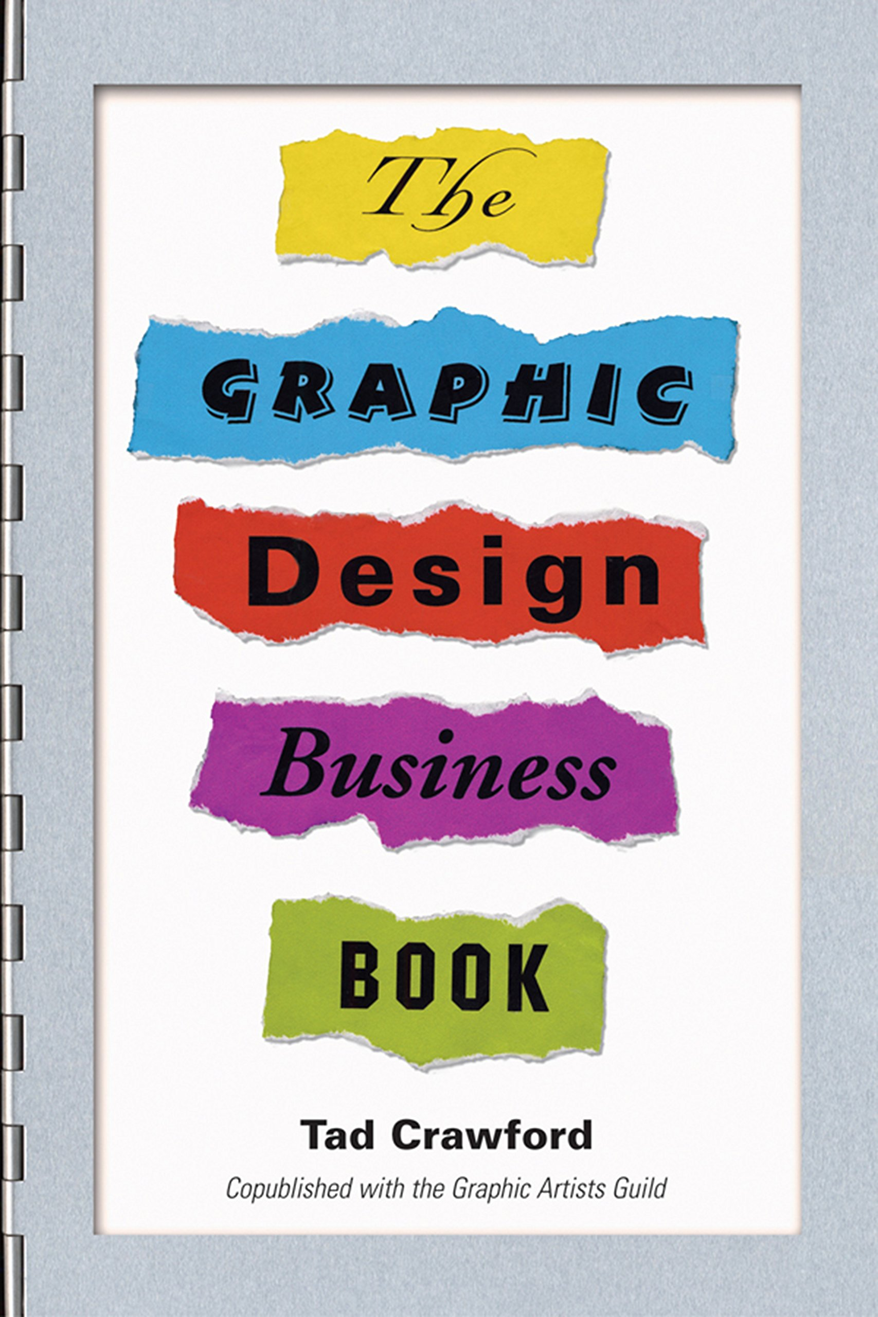 The Graphic Design Business Book by Allworth Press