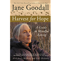 Harvest for Hope: A Guide to Mindful Eating (English Edition)