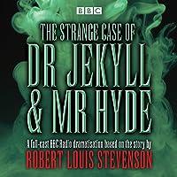 The Strange Case of Dr Jekyll & Mr