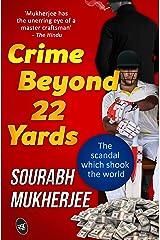 Crime Beyond 22 Yards Kindle Edition