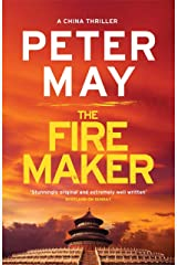 The Firemaker: A red-hot crime thriller from the Sunday Times bestseller (China Thriller 1) Kindle Edition