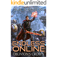 Endless Online: Oblivion's Crown: A LitRPG Adventure - Book 5