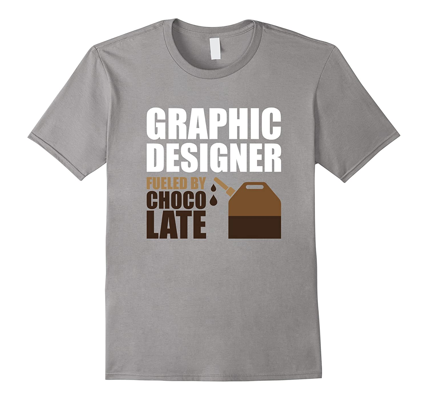 Graphic Designer Fueled By Chocolate Funny T-Shirt-PL