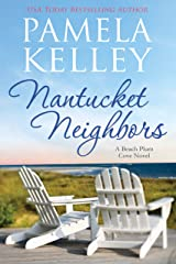 Nantucket Neighbors (Nantucket Beach Plum Cove Book 2) Kindle Edition