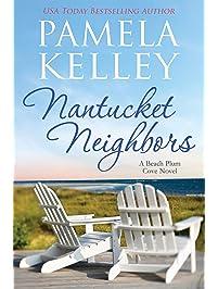 Nantucket Neighbors (Nantucket Beach Plum Cove Book 2)