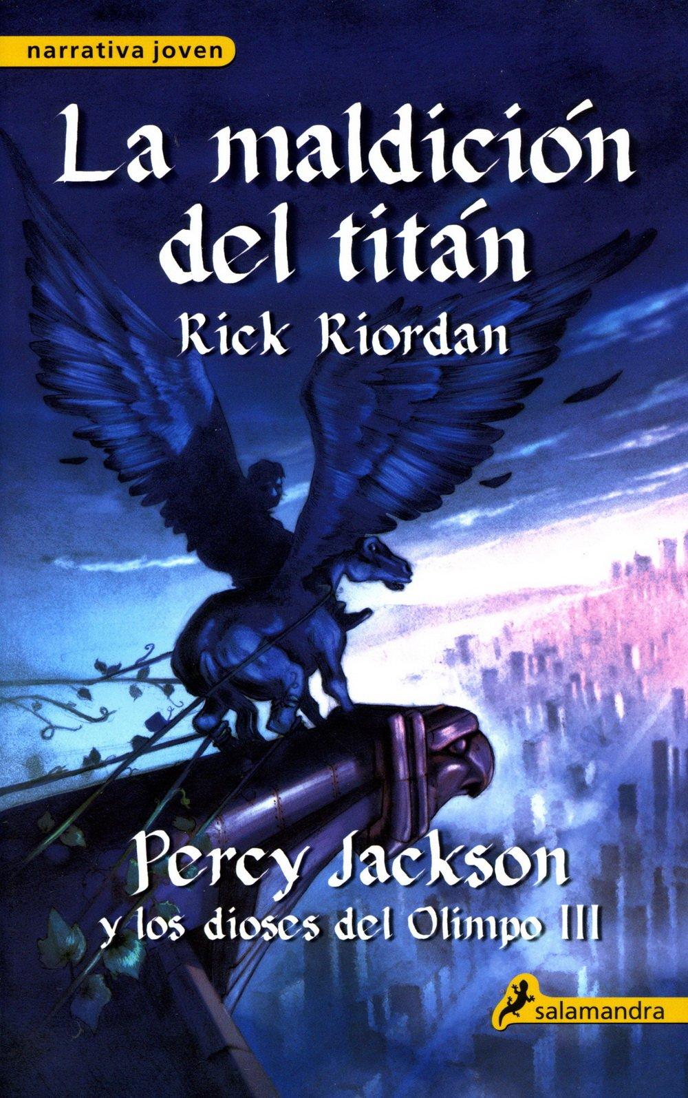 Download La maldicion del Titan / The Titan's Curse (Percy Jackson y Los Dioses del Olimpo) (Spanish Edition) (Percy Jackson & the Olympians) pdf