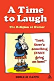 A Time to Laugh: The Religion of Humor