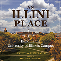 An Illini Place: Building the University of Illinois Campus (Folklore Studies in Multicultural World) book cover
